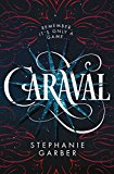 Caraval (Kindle Edition)