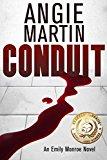 Conduit (An Emily Monroe Novel, Book One) (Kindle Edition)