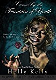 Cursed by the Fountain of Youth (Unnatural States of America Book 1) (Kindle Edition)