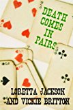 Death Comes in Pairs (Kindle Edition)