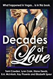 Decades of Love (Kindle Edition)