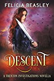 Descent (Trenton Investigations) (Kindle Edition)