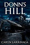 Donn's Hill (Kindle Edition)