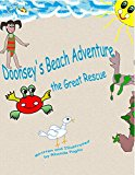 Doonsey's Beach Adventure: the Great Rescue (Doonsey's Adventures Book 1) (Kindle Edition)