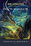 Enyo's Warrior (Theia's Moons Book 2) (Kindle Edition)