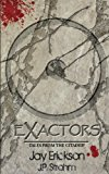 Exactors (Tales from the Citadel) (Volume 1)