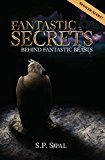 Fantastic Secrets Behind Fantastic Beasts (Kindle Edition)