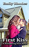 First Kiss (A Whispering Hills Novel Book 1) (Kindle Edition)