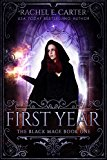 First Year (The Black Mage Book 1) (Kindle Edition)
