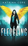 Fledgling (Afterlife) (Volume 1)