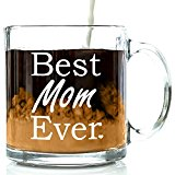 Got Me Tipsy Best Mom Ever Coffee Mug - Birthday Gift Idea for Mom, Mother's Day Gift - 13-Ounce, Glass