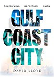 Gulf Coast City (Kindle Edition)
