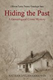 Hiding the Past (The Forensic Genealogist) (Volume 1)