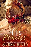 His Princess (Kindle Edition)