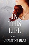 In This Life (Kindle Edition)