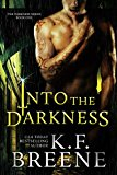Into the Darkness (Darkness #1) (Kindle Edition)