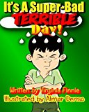 It's A Super-Bad Terrible Day!