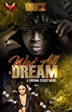 It Was All A Dream: A Virginia Street Novel (Do Dreams Come True? Book 1) (Kindle Edition)