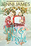 Jolly and Bright (Kindle Edition)