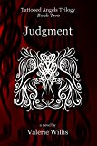 Judgment (Tattooed Angels Trilogy Book 2) (Kindle Edition)