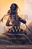 Keeper of the Dawn (Kindle Edition)