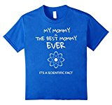 Kids Best Mommy Ever T-shirt Cute Mother's Day Shirt for Kids 10 Royal Blue