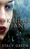 Killing Jane: An Erin Prince Thriller (Kindle Edition)