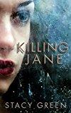 Killing Jane: An Erin Prince Thriller (Kindle Edition)