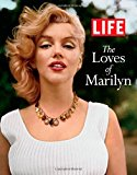 LIFE The Loves of Marilyn