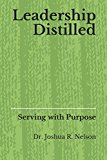 Leadership Distilled: Serving with Purpose