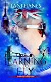 Learning to Fly (UK Crush Book 3) (Kindle Edition)