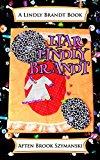 Liar Lindly Brandt (A Lindly Brandt Book Book 1) (Kindle Edition)