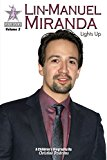 Lin-Manuel Miranda: Lights Up: StageStars Volume 3 (Kindle Edition)