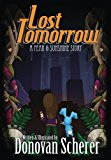 Lost Tomorrow: A Fear & Sunshine Story