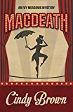 Macdeath (An Ivy Meadows Mystery Book 1) (Kindle Edition)