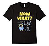 Mens Funny Graduation Gifts- Now What? T Shirt XL Black