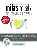Mila's Meals: The Beginning & The Basics