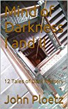 Mind of Darkness I and II: 12 Tales of Dark Mystery (Kindle Edition)