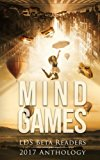 Mindgames Anthology: LDS Beta Readers 2017 Anthology