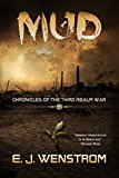 Mud (Chronicles of the Third Realm War Book 1) (Kindle Edition)