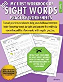 My First Workbook of 100 Sight Words Practice Worksheets: Reproducible activity sheets to learn reading, writing & high-frequency word recognition ... flash cards activities for ages 4+ (Volume 1)