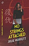 No Strings Attached (A Lexi Carmichael Mystery)