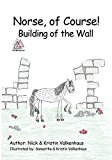 Norse, of Course!: Building of the Wall