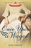 Once Upon a Wager (Kindle Edition)