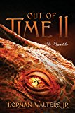 Out of Time II: The Republic