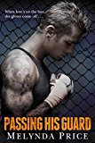 Passing His Guard (Against the Cage Book 2) (Kindle Edition)