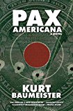 Pax Americana (Kindle Edition)