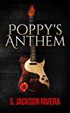 Poppy's Anthem (Kindle Edition)