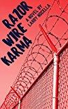 Razor Wire Karma (Kindle Edition)