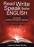 Read Write Speak Better English: US UK ESL Self Teaching Course (Kindle Edition)
